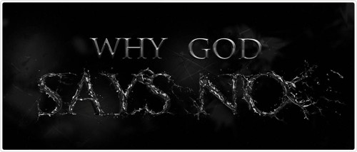 Why-God-Says-No